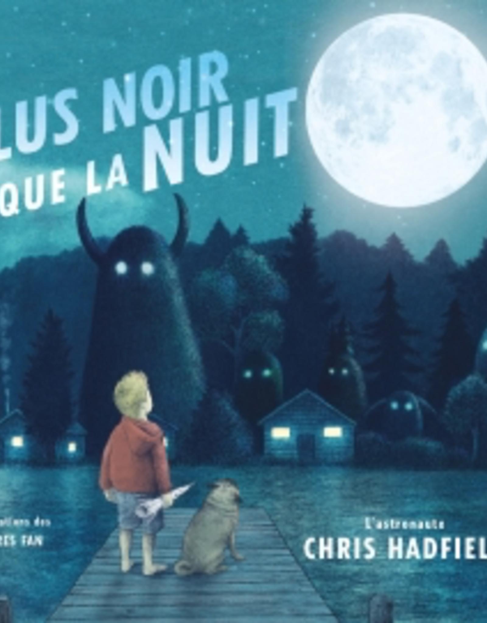 Scholastic Canada Scholastic Canada Plus Noir Que La Nuit