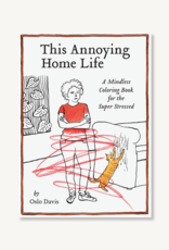 Raincoast Books Raincoast Books This Annoying Home Life