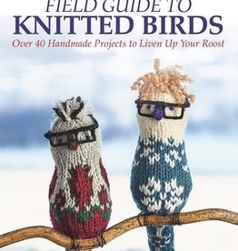 Raincoast Books Field Guide to Knitted Birds