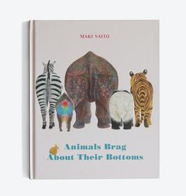 Raincoast Books Animals Brag About Their Bottoms