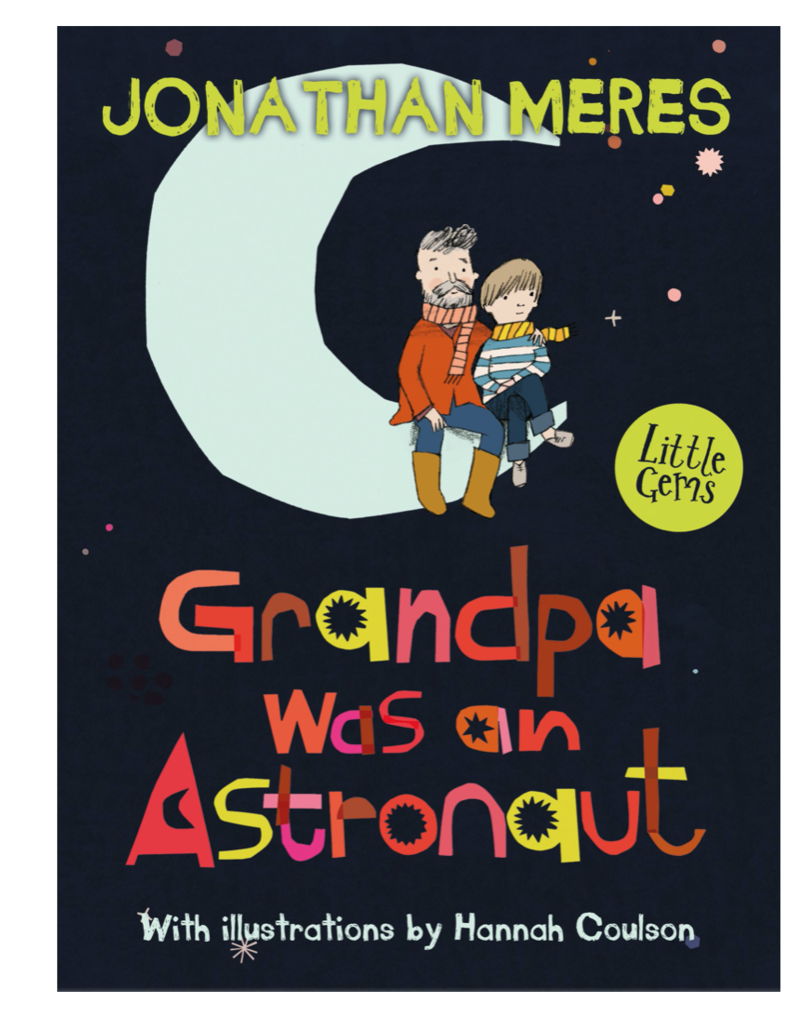 Raincoast Books Grandpa Was An Astronaut