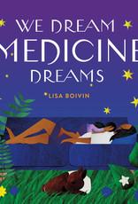 U Of T Press U Of T Press We Dream Medicine Dreams
