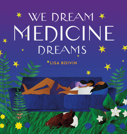 U Of T Press We Dream Medicine Dreams