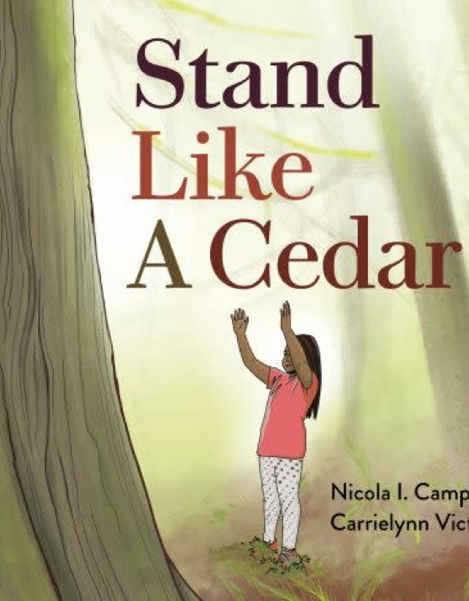 U Of T Press U Of T Press Stand Like A Cedar