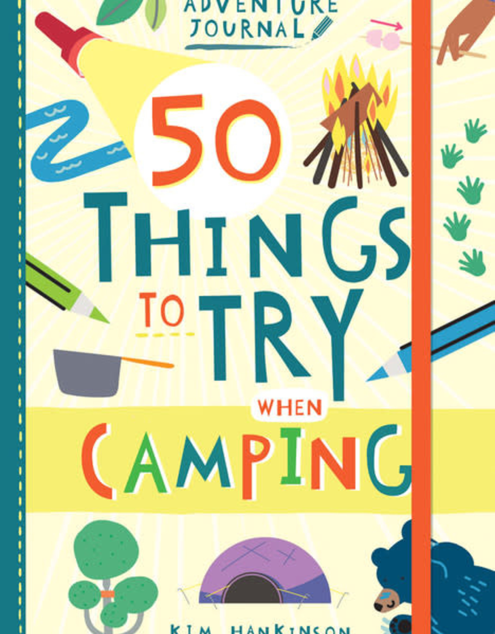 Raincoast Books - 50 Things To Try While Camping