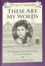 Scholastic Canada Scholastic Canada - Dear Canada These Are My Words