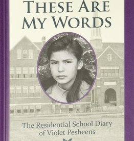 Scholastic Canada Dear Canada These Are My Words