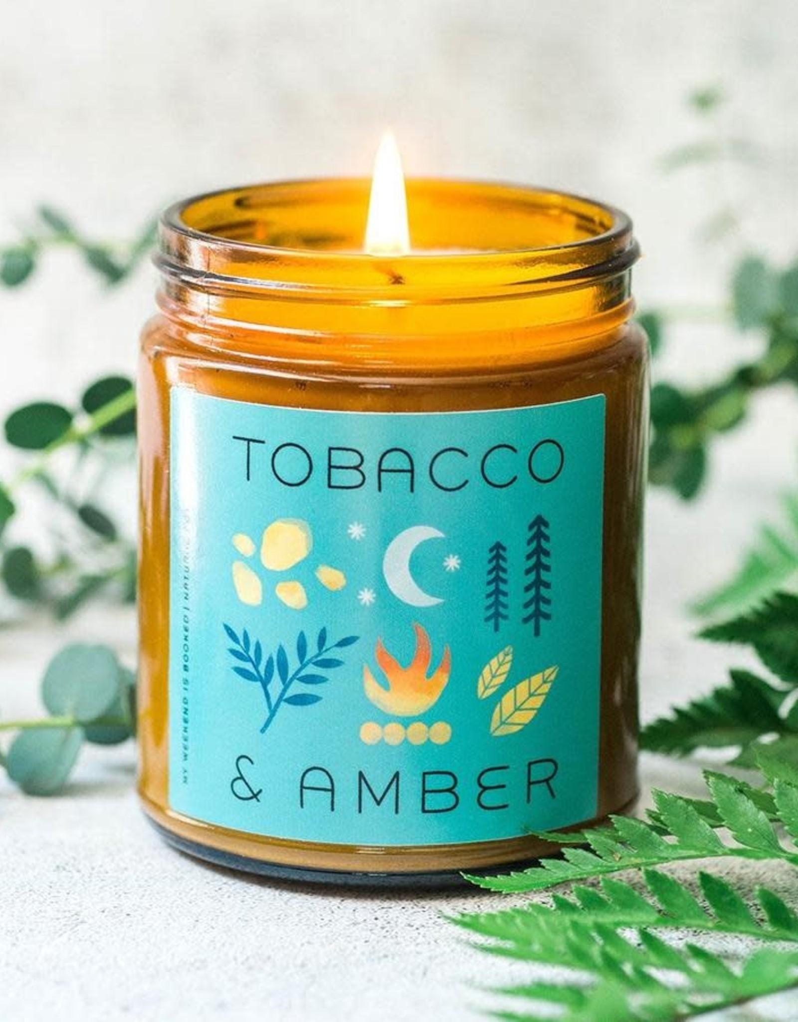 My Weekend Is Booked My Weekend Is Booked  Candle - Tobacco & Amber
