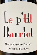 """France 2018 Le Clot de l'Origine """"Le p'tit Barriot"""" VdF Syrah"""
