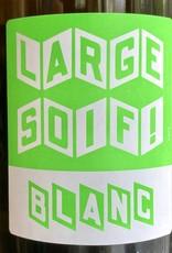"""France 2019 Terra Vita Vinum """"Large Soif Blanc"""" Anjou Blanc"""