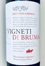 """Italy 2019 La Rivolta """"I Vigneti di Bruma"""" Beneventano Aglianico"""