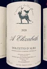 """Italy 2020 Cascina delle Rose Dolcetto d'Alba """"A Elizabeth"""""""