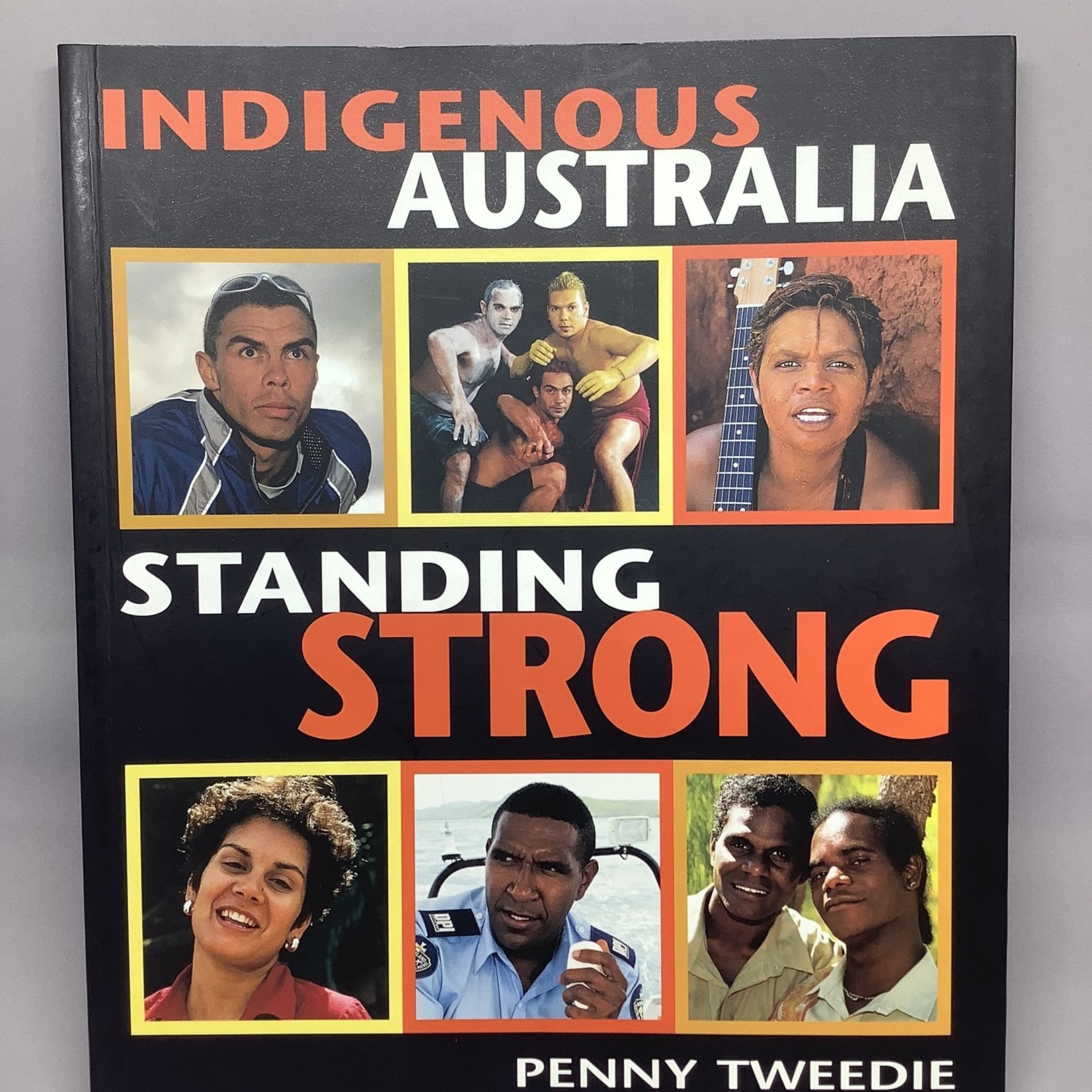 JB Books Indigenous Australia: Standing Strong