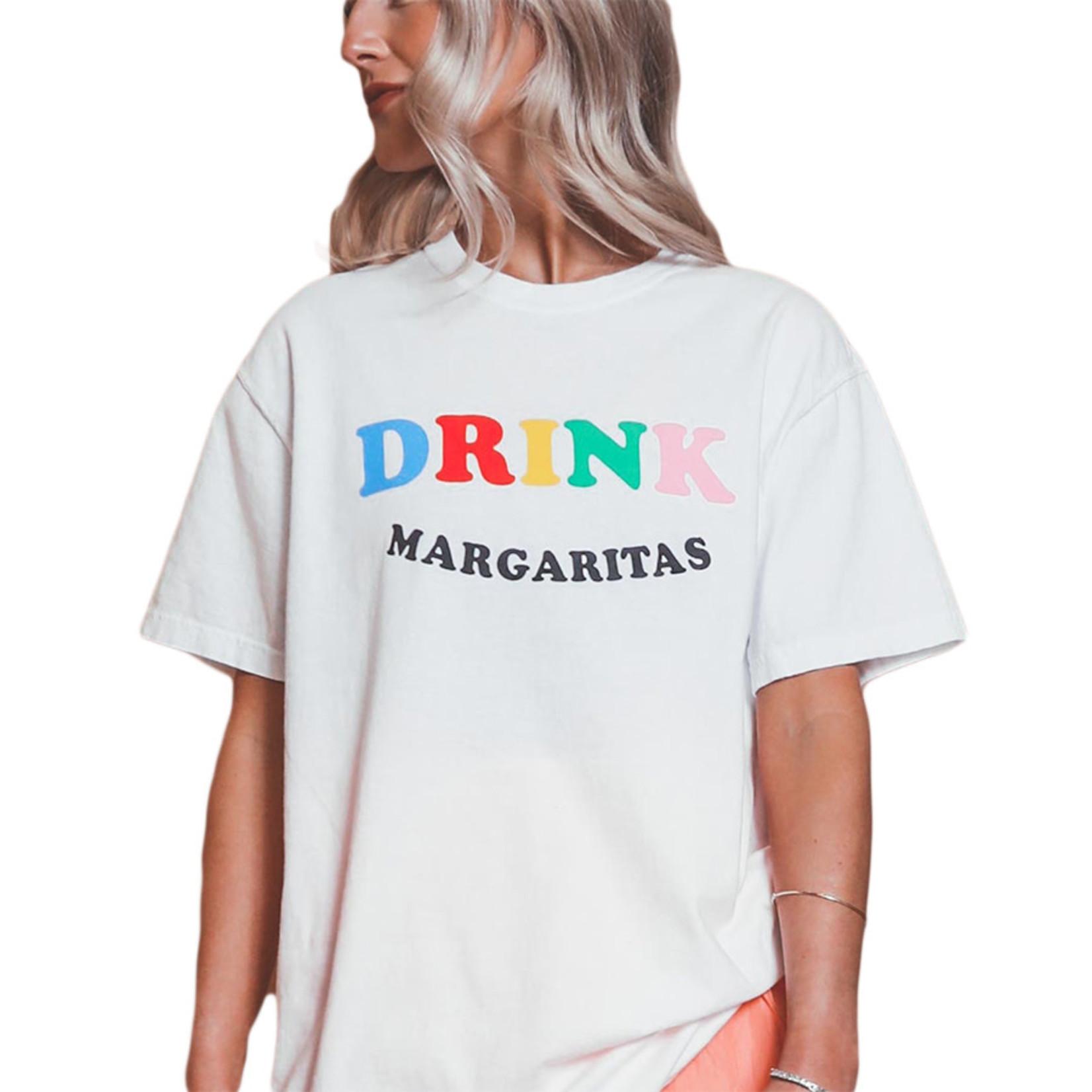 FRIDAY + SATURDAY Drink Margaritas Tee