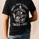 Pyknic Hope They Serve Tacos Tee