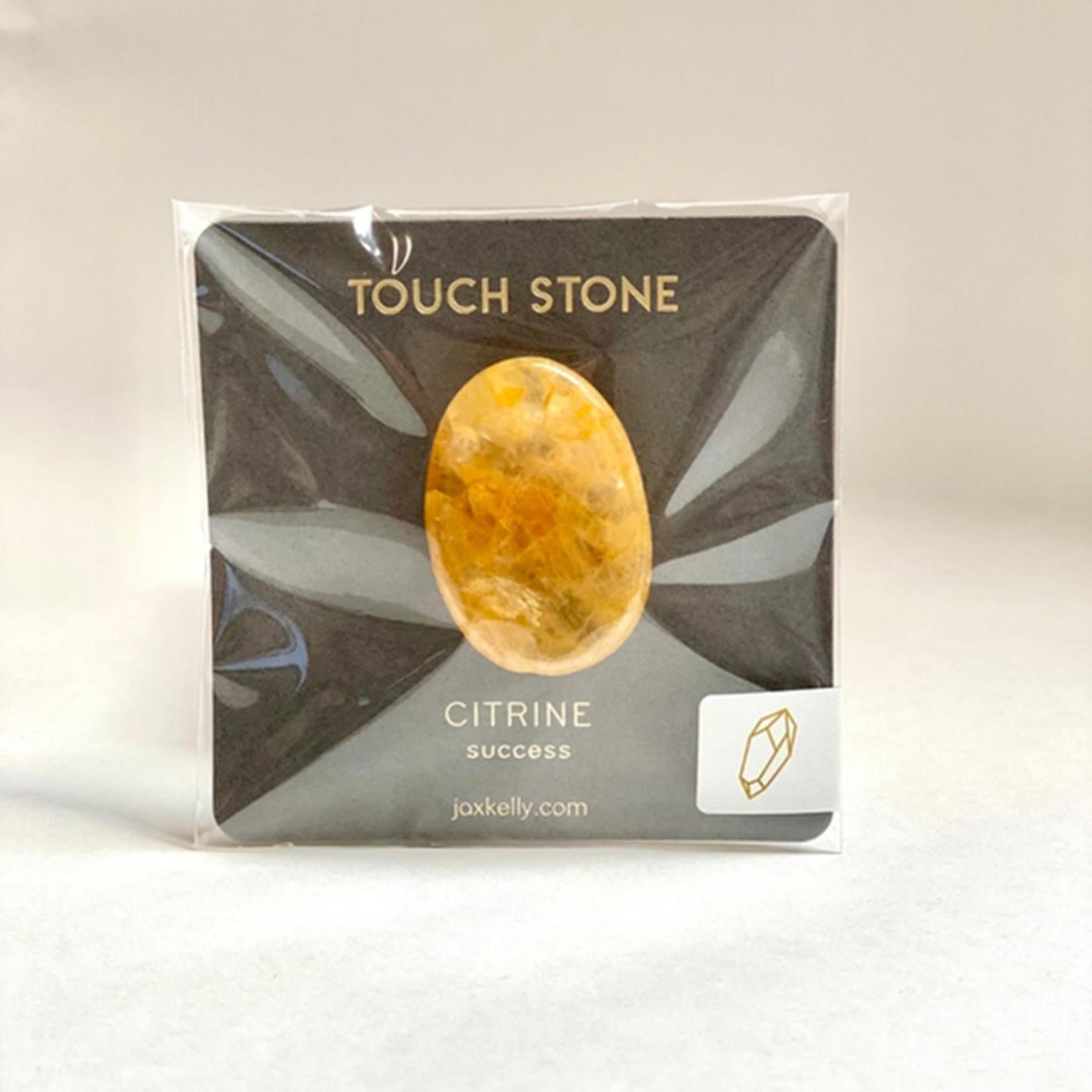 JaxKelly Touch Stone