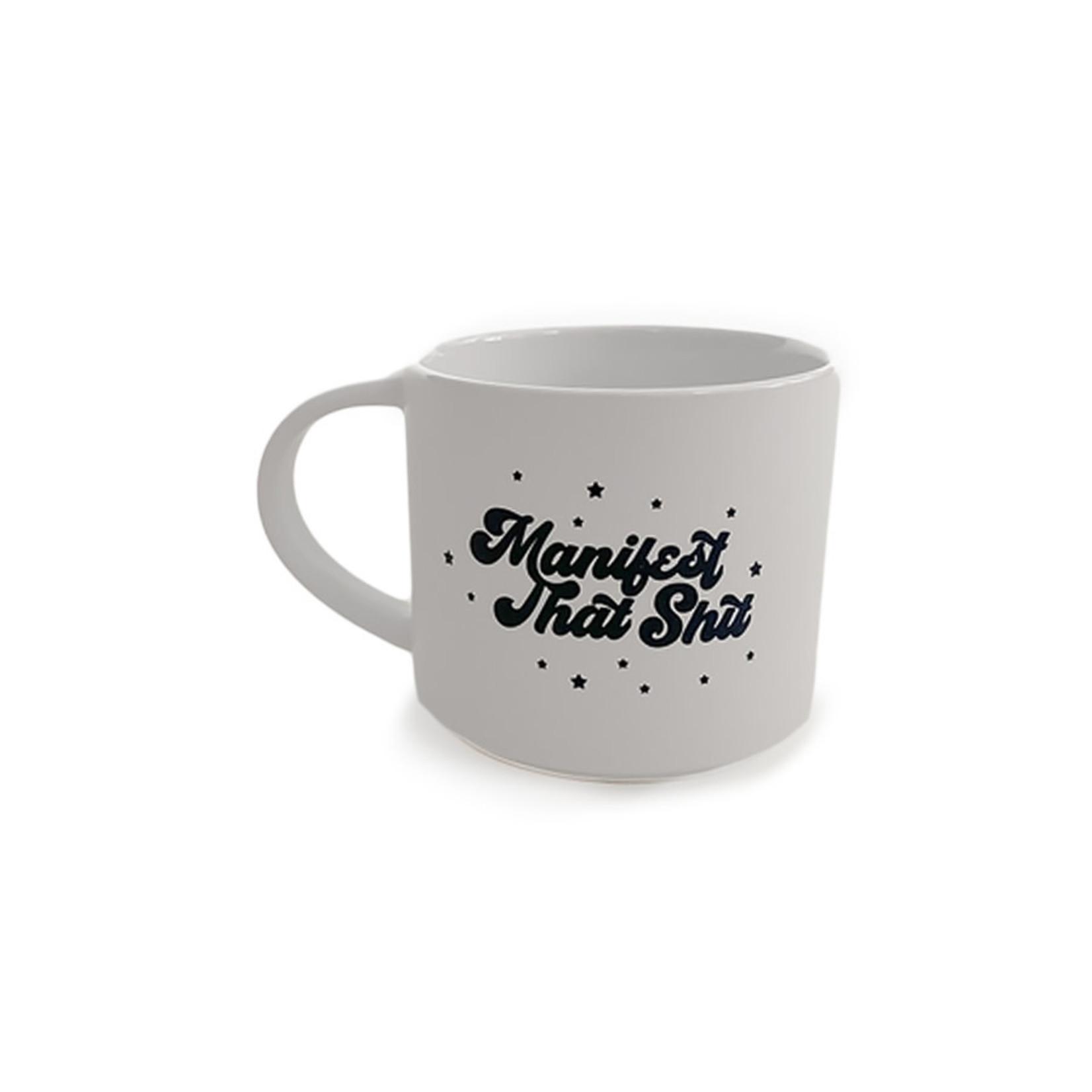Polished Prints Manifest That Ceramic Mug