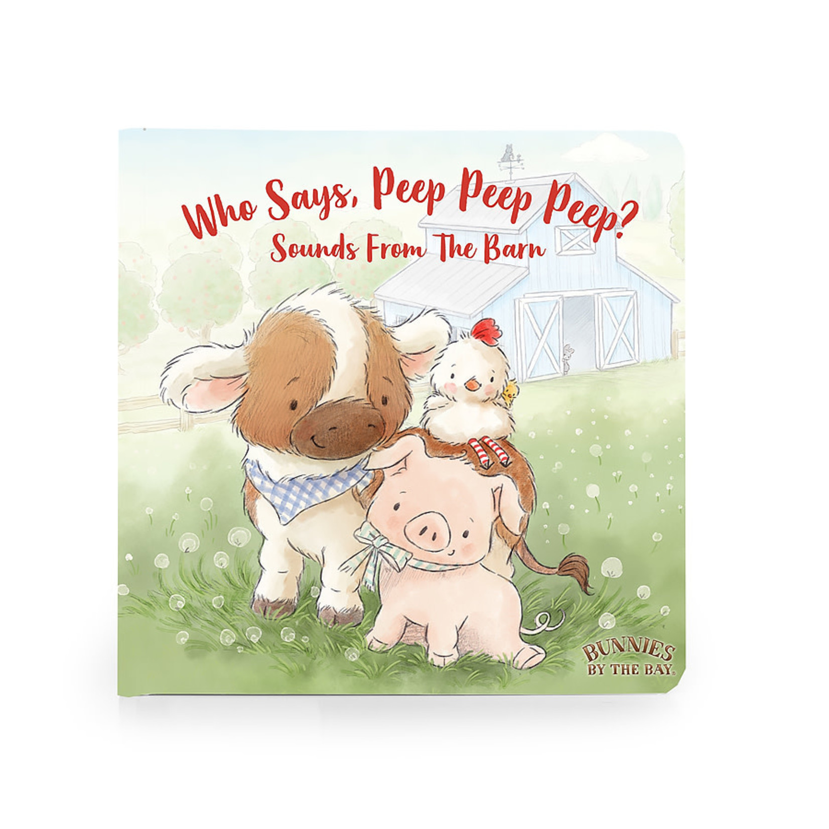 Bunnies By the Bay Who Says Peep Board Book
