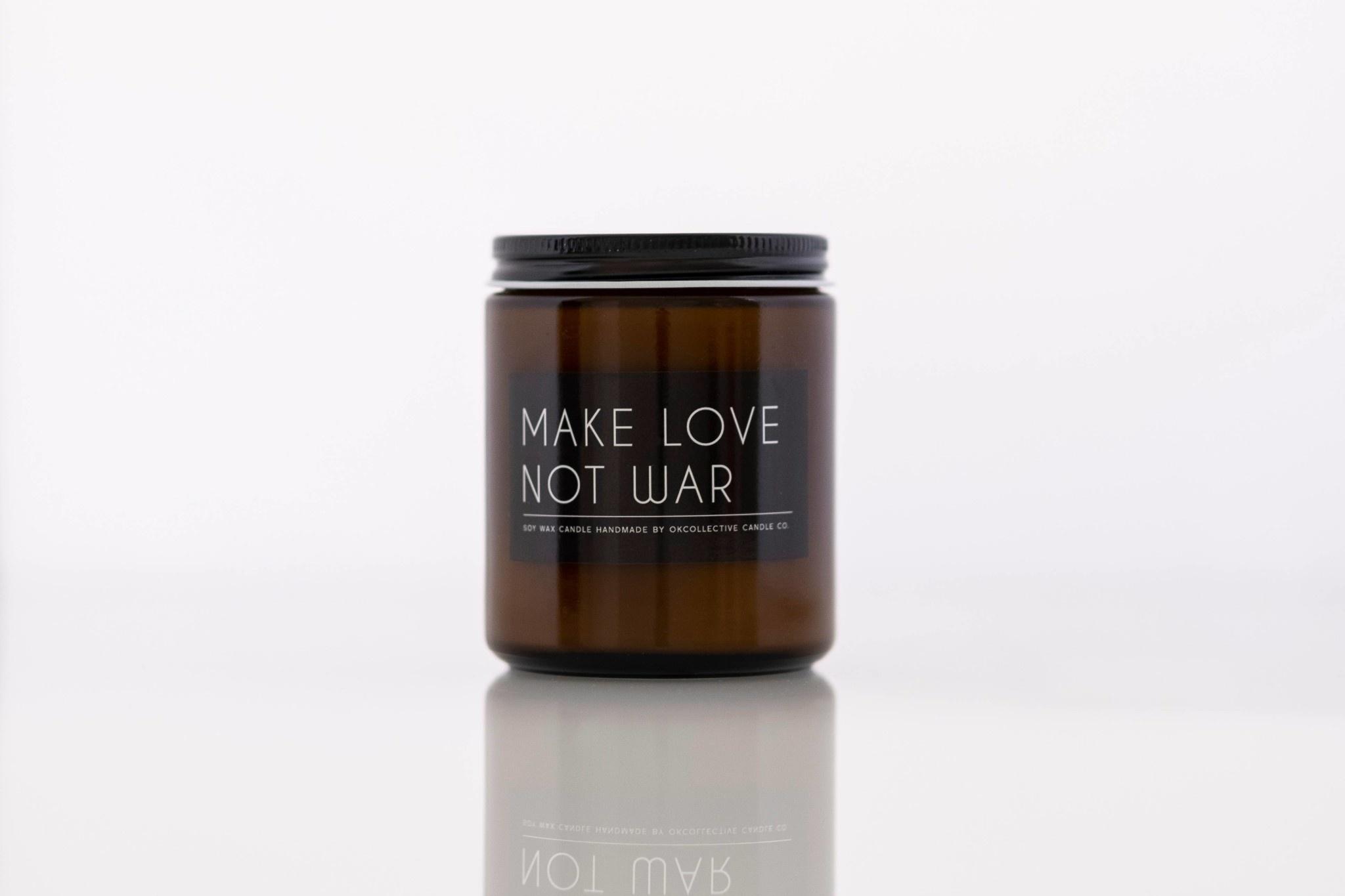 Make Love Not War 8oz Candle