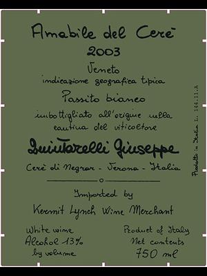 Wine GIUSEPPE QUINTARELLI PASSITO BIANCO AMABILE DEL CERE 'BANDITO' 2003 375ML