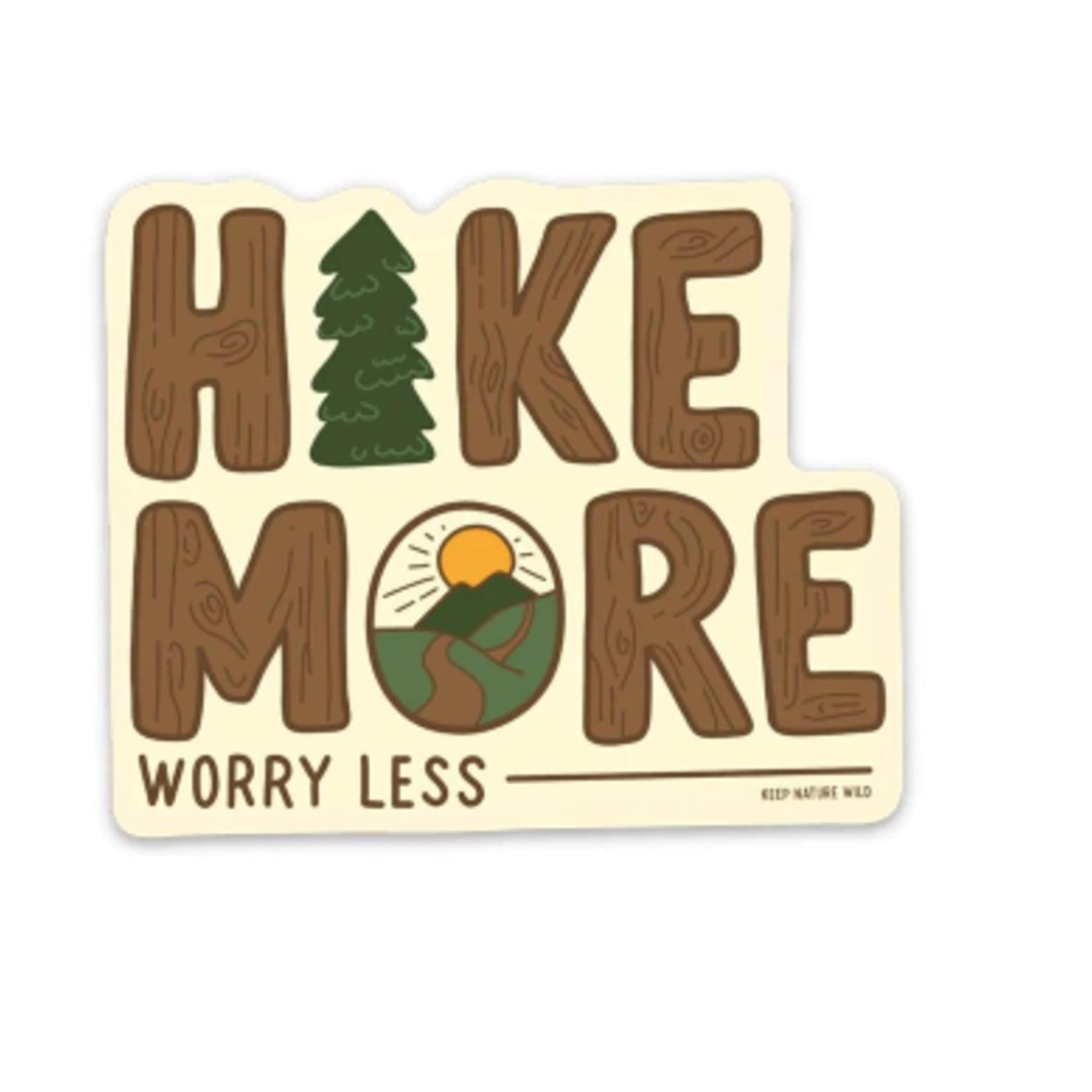 Keep Nature Wild Keep Nature Wild-Worry Less Sticker