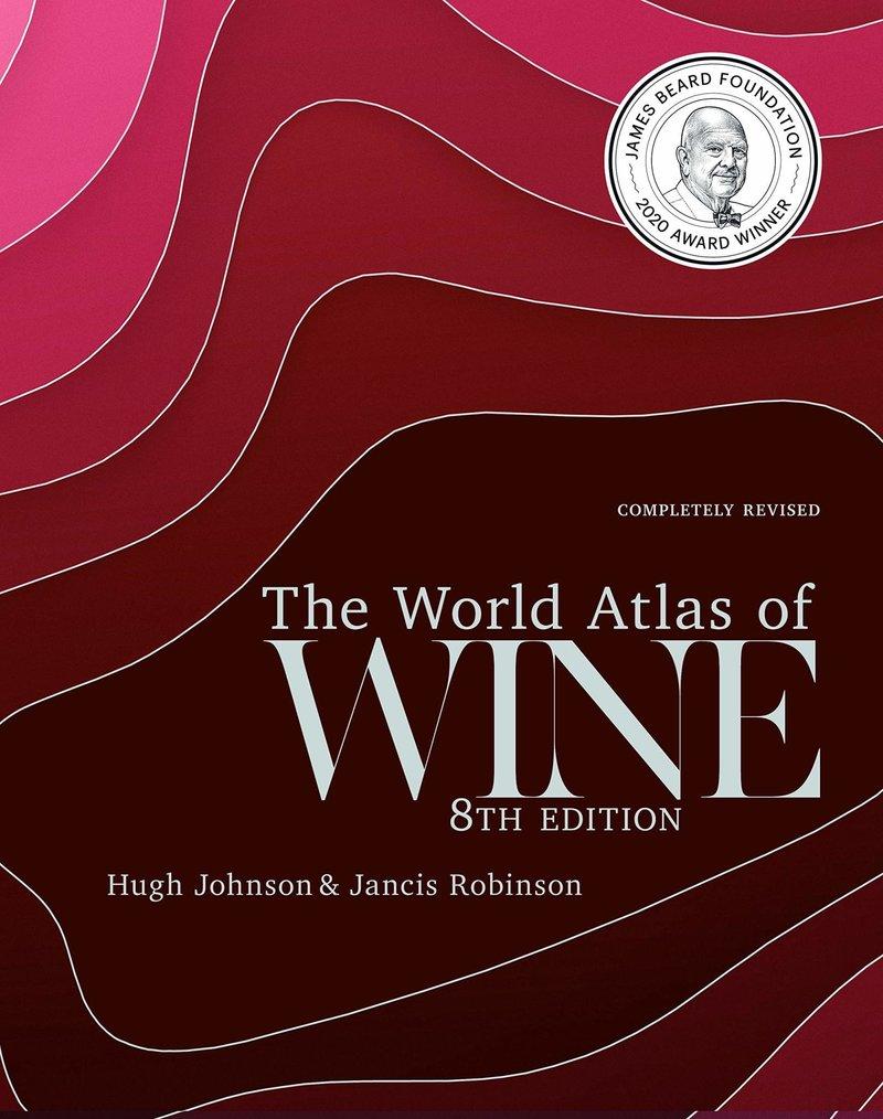 The World Atlas of Wine (8th Edition) by Hugh Johnson & Jancis Robinson