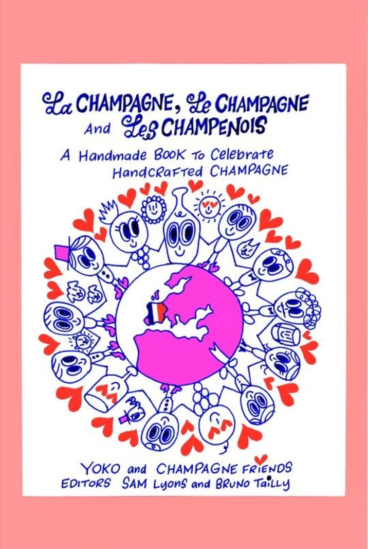La Champagne, Le Champagne and Les Champenois: A Handmade Book to Celebrate Handcrafted Champagne by Yoko