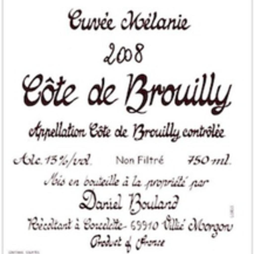 """Daniel Bouland Cote de Brouilly """"Cuvee Melanie"""" 2019"""