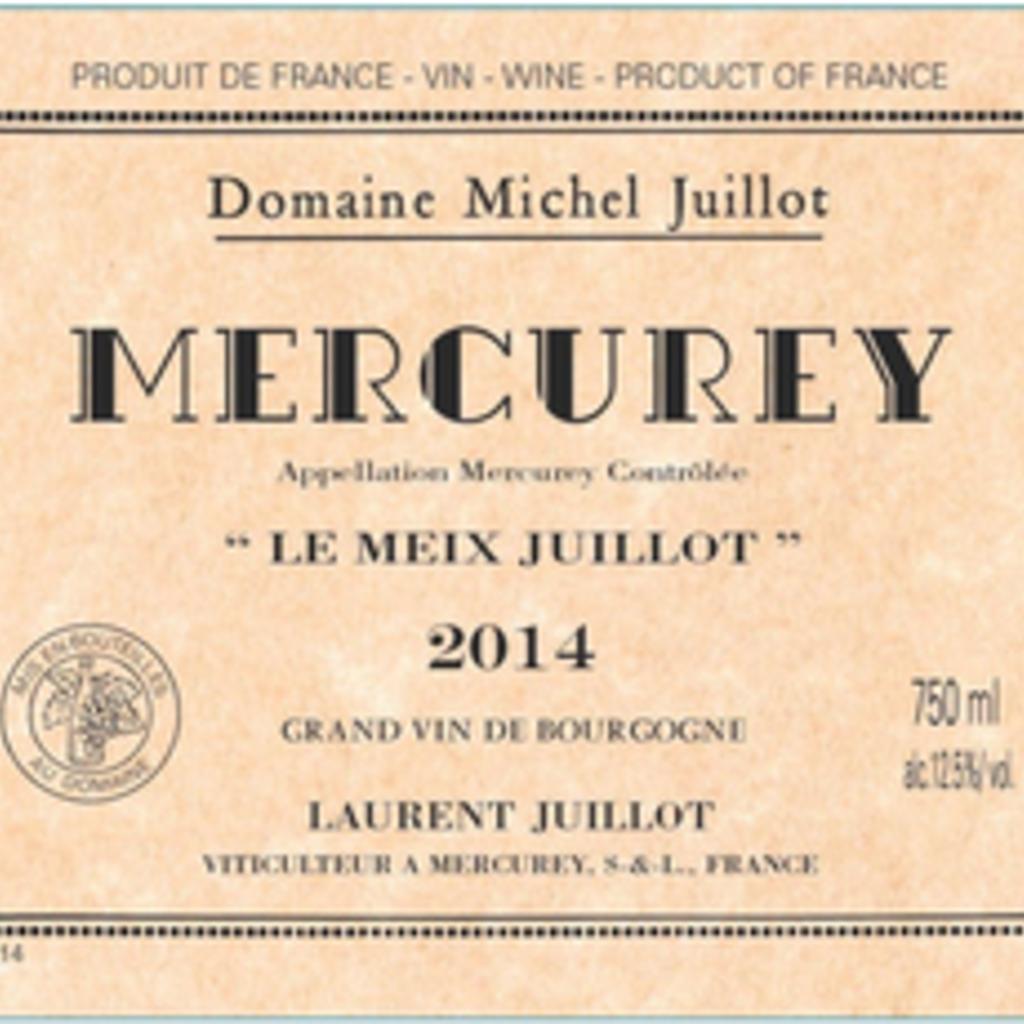 Domaine Michel Juillot  Mercurey Rouge Le Meix Juillot 2017