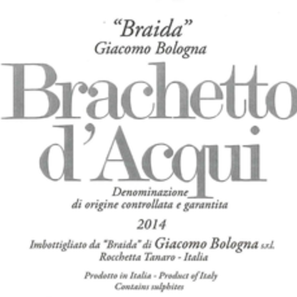 Giacomo Bologna Braida Brachetto d'Acqui 2019