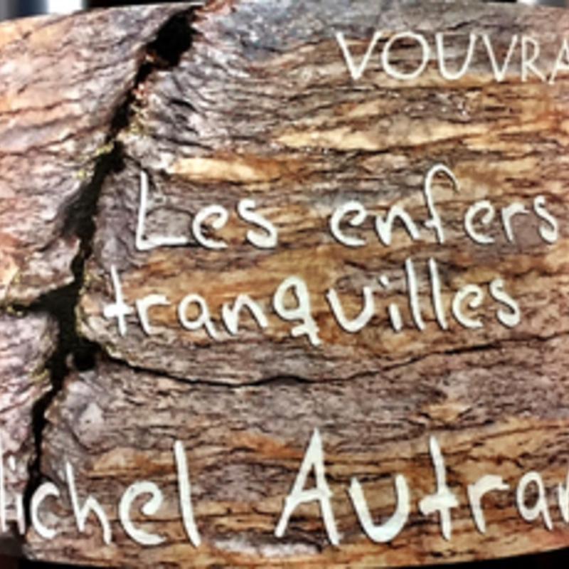 """Michel Autran """"Les Enfers Tranquilles"""" Vouvray 2017"""