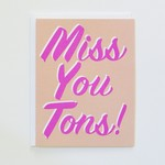 Banquet Workshop Miss You Tons Card