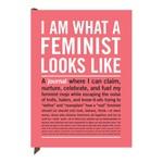 FK Living I Am What A Feminist Looks Like Inner-Truth Journal