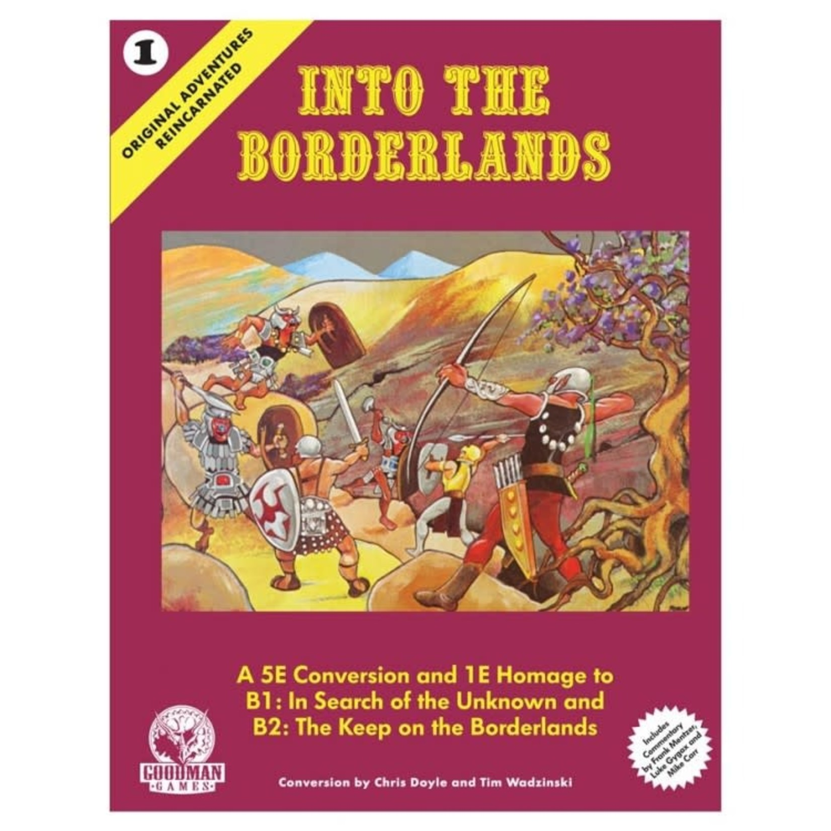 Goodman Games Original Adventures Reincarnated #1: Into the Borderlands Hardcover