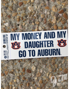 Angelus Pacific My Money and My Daughter Go To Auburn Decal