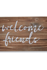 Welcome Friends Plaque