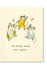 Go Ahead, Wear That Onesie Birthday card