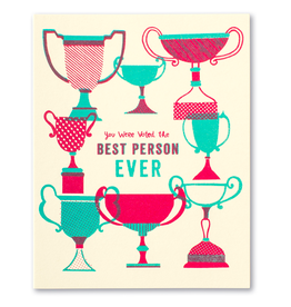 You Were Voted the Best Person Ever Card