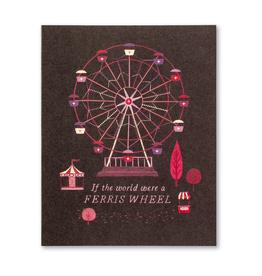 If the World were a Ferris Wheel… Love & Friendship Card