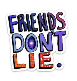 Friends Don't Lie - Stranger Things Edition