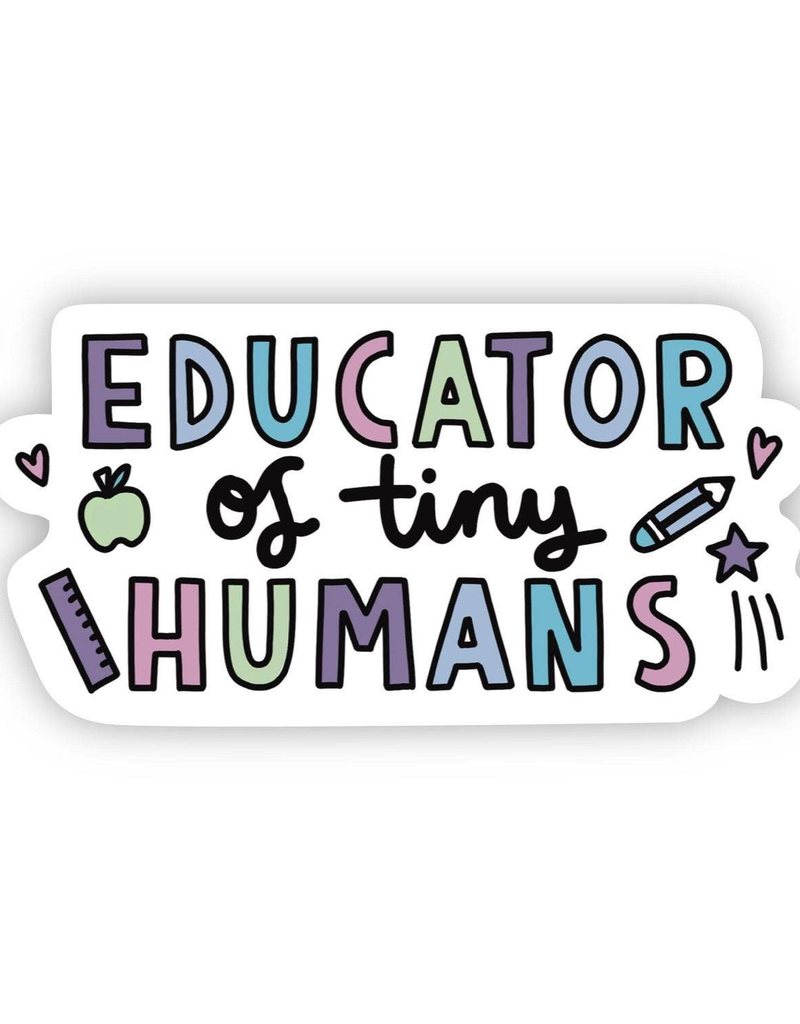 Educator of Tiny Humans Sticker