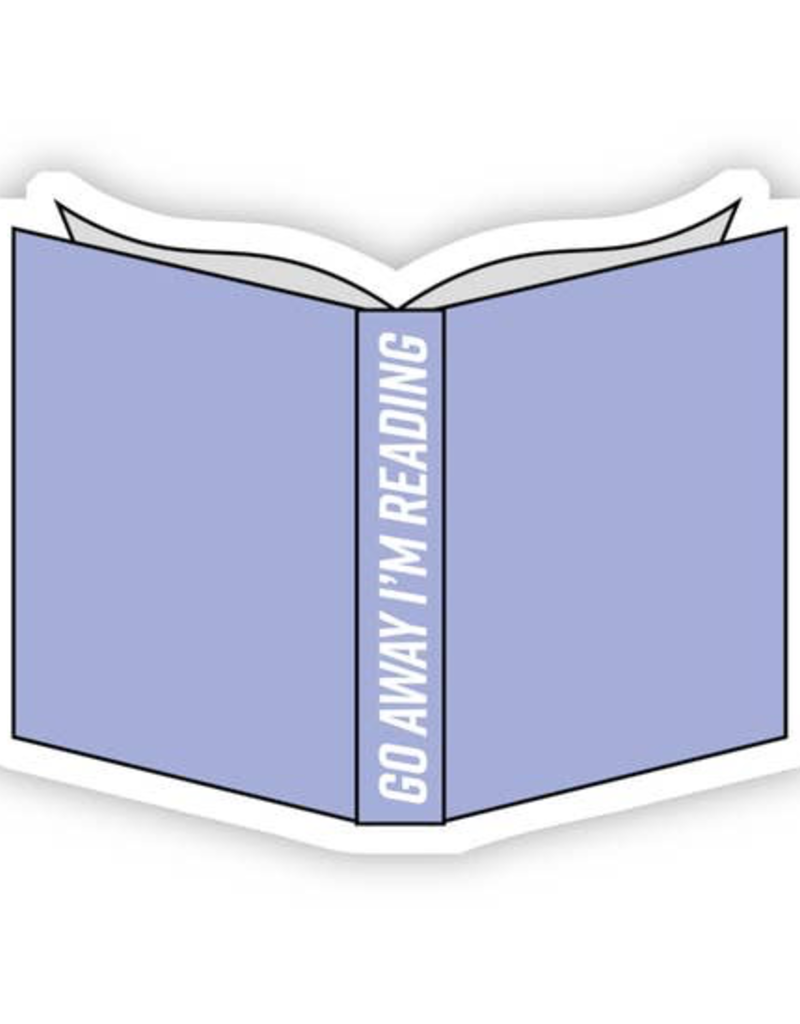 Go Away I'm Reading Blue  Sticker