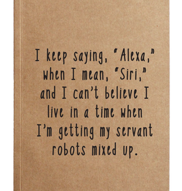 Keep Confusing Alexa And Siri Kraft Notebook