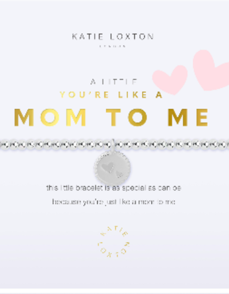 Katie Loxton a little You're Like A Mom To Me Bracelet