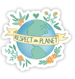 Respect the Planet Sticker
