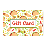 Gift Cards - Mexican Cuisine