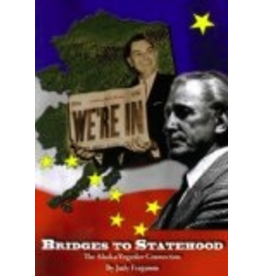 Judy Ferguson Bridges to Statehood: The Alaska-Yugoslav Connection - judy ferguso