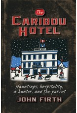 Varios 1time sales The Caribou Hotel - Firth, John