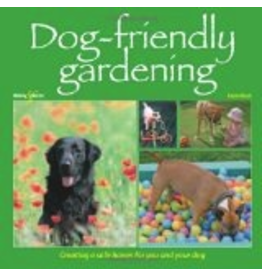 Ingram Dog-Friendly Gardening: Creating a Safe Haven for You and Your Dog - Karen Bush