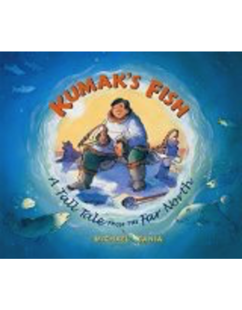 Graphic Arts Center Kumak's Fish (hc) - Bania, Michael